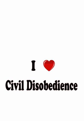 I Love Civil Disobedience Sign Vector Clip Art