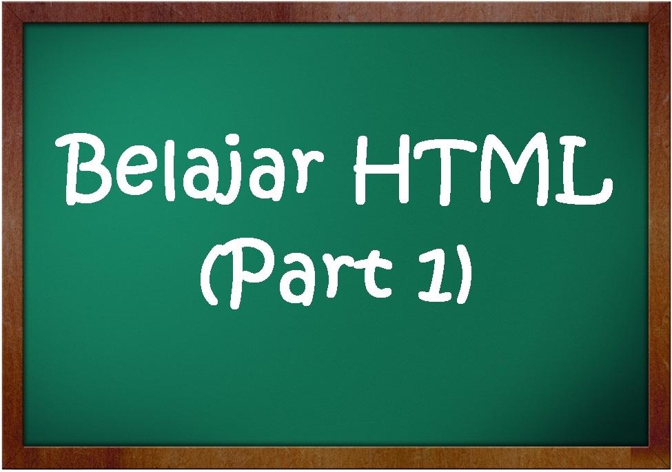 education blog  belajar html  part 1